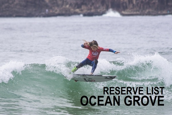 Woolworths Surfer Groms Comps 2018/19 - Ocean Grove - RESERVE LIST