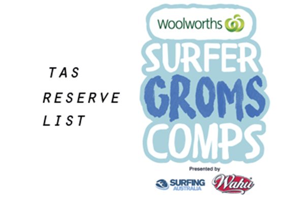 Woolworths Surfer Groms Comps presented by Wahu 2017/18 - Clifton Beach - RESERVE LIST