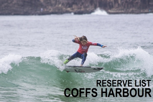 Woolworths Surfer Groms Comps 2018/19 - Coffs Harbour - RESERVE LIST
