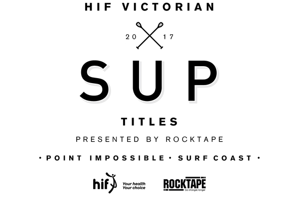 2017 The HIF Victorian SUP Titles presented by Rocktape